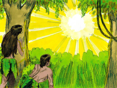 Then the two of them heard the sound of the Lord God as He was walking in the garden in the cool of the day. They hid from God among the trees. God called to Adam, 'Where are you?' – Slide 7