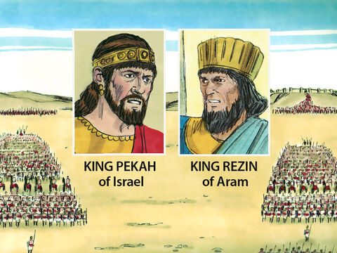 King Pekah joined forces with King Rezin of Aram (Syria) to invade Judah and do battle with King Ahaz. King Ahaz, who had been so disobedient, did not have God to protect him. – Slide 3