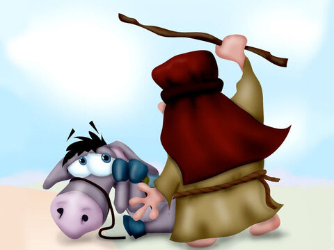 An angry Balaam grabbed a branch and beat the donkey. Then he continued on his journey. – Slide 4