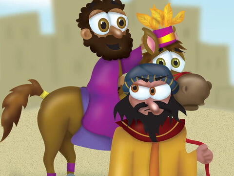 'Great idea,' said the king. 'I want you to go and do all this for Mordecai the Jew. <br/>Haman was totally humiliated, as he had to lead Mordecai through the streets shouting his praise. – Slide 16
