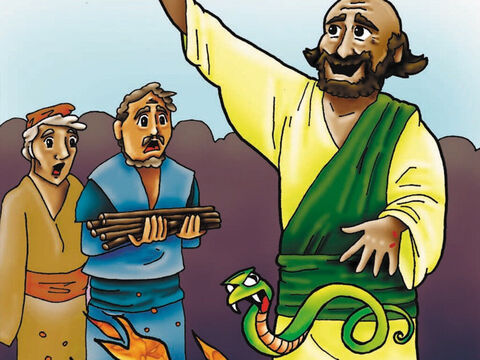 They made a fire to help warm Paul, and out of the fire came a dangerous viper that bit him! Everyone expected Paul to quickly die but God kept His servant safe. Once again, the people thought Paul must be a god to survive such a viper bite. But Paul kept on proclaiming that Jesus Christ is the One and only God! – Slide 6