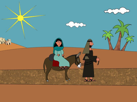 Before Mary had baby Jesus, a ruler called Augustus wanted to count all the people in his kingdom. Mary and Joseph had to be counted as well. They needed to travel to a city called Bethlehem. They set off early one morning because the city was a long way from Nazareth. – Slide 5