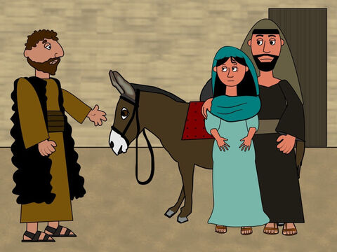 Every room in the city was full with visitors and Mary and Joseph could not find anywhere to stay. Not even the inn had a place. The Innkeeper said there was no room for them. – Slide 9
