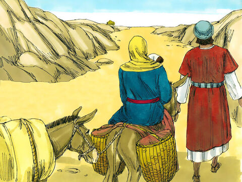 During the night Joseph got up and left Bethlehem with Mary and the young child Jesus. They headed south on the long trip to Egypt.  – Slide 11