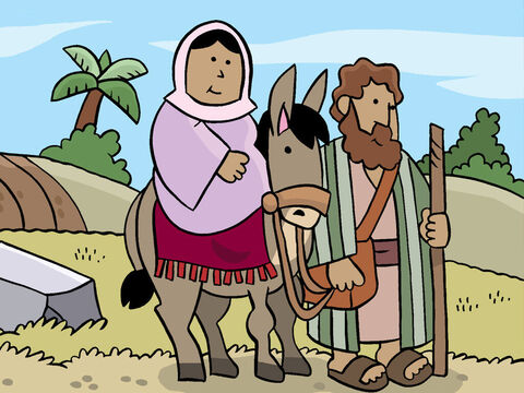 Joseph's family was from Bethlehem, a small town close to Jerusalem. So Joseph took Mary, his fiancée, and they started on the journey to Bethlehem. – Slide 3
