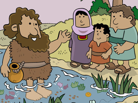 The child, John, grew and developed in body and spirit. When older, John lived in the desert until the day when he appeared publicly to speak to the people of Israel. He became known as John the Baptist. – Slide 16
