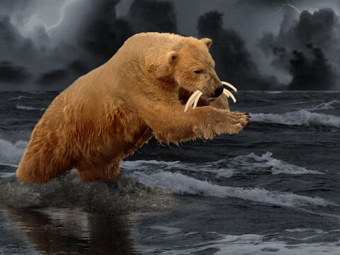 """'And behold, another beast, a second one, like a bear. It was raised up on one side. It had three ribs in its mouth between its teeth; and it was told, """"Arise, devour much flesh.""""' – Slide 3"""