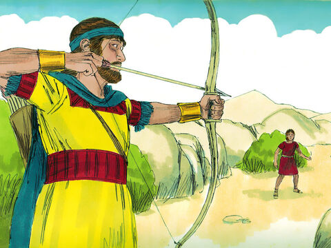 The next morning Jonathan went out to the field where David was hiding. He told the small boy with him, 'Run and find the arrows I shoot.' As the boy ran, he shot an arrow beyond him. When the boy came to the place where Jonathan's arrow had fallen, Jonathan called out the secret signal he had made to warn David. 'Isn't the arrow beyond you? Hurry! Go quickly! Don't stop!' – Slide 20