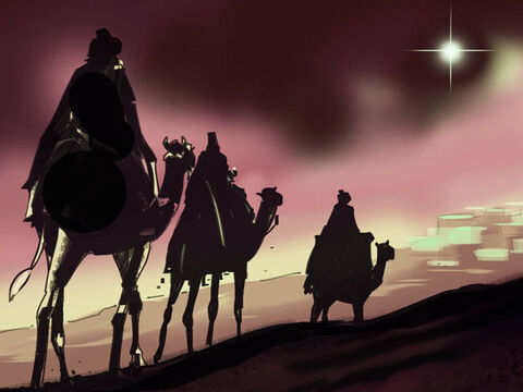 The wise men set off for Bethlehem. The star they had seen rose and went ahead of them. They were overjoyed to see the star again. – Slide 5