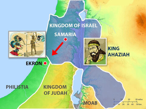 God had forbidden people to consult idols and evil powers about the future. Ekron was in the land of the Philistines where there was a temple to the false god Baal-Zebub. The messengers set off from Samaria at once. – Slide 4