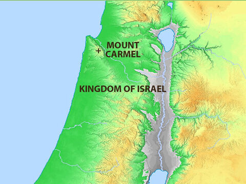 'Now summon all the people of Israel to Mount Carmel and bring the 450 prophets of Baal and the 400 prophets of Asherah who eat with Queen Jezebel.' – Slide 7
