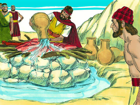 Elijah then gathered the people around him and rebuilt an altar of God that had fallen into ruins. He placed the 12 stones and dug a trench around it. Then he sacrificed the bull and placed the meat on the wood. Elijah then gave a strange order, 'Fill four large jars with water and pour it on the offering and on the wood. When they had done that, Elijah ordered them to do it again and then a third time. Altogether 12 large jars were poured over the altar and the water ran down to fill the trench. – Slide 16