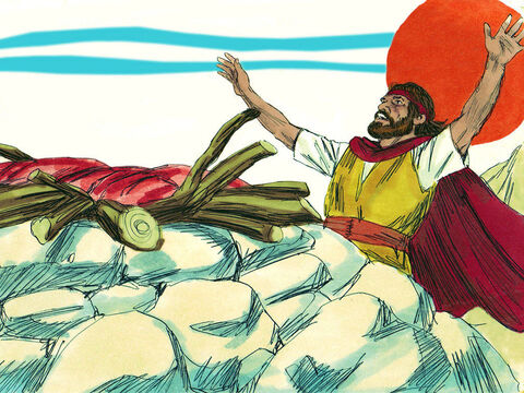 At the time of the evening sacrifice, Elijah prayed, 'Lord let it be known today that you are God in Israel and that I am your servant doing what you have commanded. Answer me, so these people will know that you are God and will turn back to You again.' – Slide 17