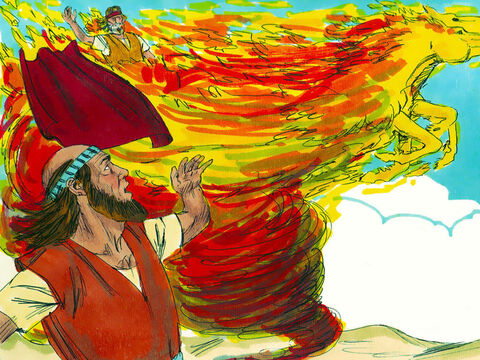 As they were walking and talking, suddenly a chariot of fire and horses of fire appeared and separated the two of them, and Elijah went up to heaven in a whirlwind. Elijah's cloak fell to the ground. – Slide 10