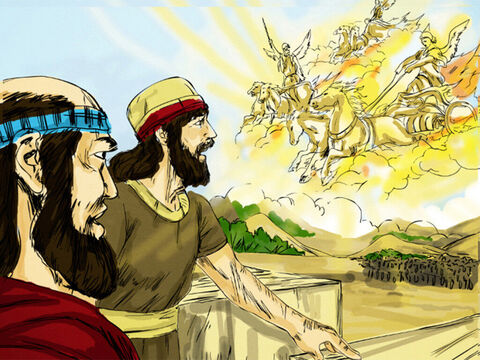 'Don't be afraid,' Elisha replied. 'Those who are with us are more than those who are with them.' Then Elisha prayed, 'Open his eyes, Lord, so that he may see.' The Lord opened the servant's eyes, and he saw the hills full of horses and chariots of fire all around Elisha. – Slide 4