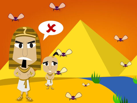 So God sent a fourth plague – flies! Flies swarmed around Pharaoh's palace and the Egyptians but not around the Hebrew slaves. But would he let the Hebrew slaves go? No. – Slide 11