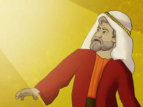 God spoke to Abram, this very old man. <br/>God told Abram it was time to leave Haran. <br/>'You and Sarai must go, you must obey Me and I will take care of your family.' – Slide 2