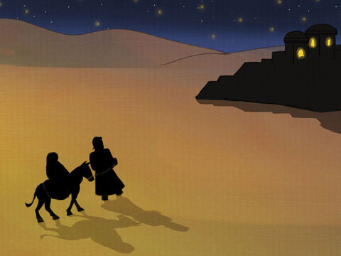 That night they reached Bethlehem but there were no rooms to be found. <br/>The baby was coming! Mary and Joseph needed a place to be safe and sound. – Slide 5