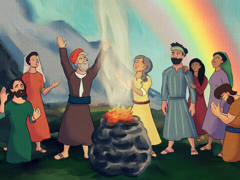 'Have many children and be fruitful,' said God as He blessed Noah, his sons and all of their wives. <br/>'The earth will never flood again! The rainbow will remind you of my promise all the days of your lives.' – Slide 7