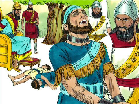 The cruel Babylonians made Zedekiah watch as they put his sons to death. Then they put out Zedekiah's eyes and led him off to Babylon in chains as a prisoner. – Slide 10