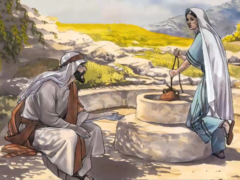 A Samaritan woman came to draw water. Jesus said to her … – Slide 5