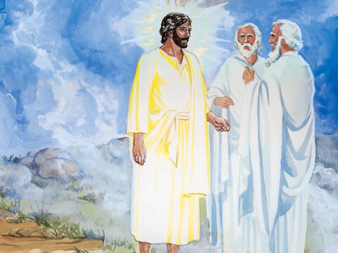 … they saw His glory and the two men standing with Him. – Slide 4