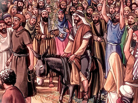 Tell the people of Zion, 'Look, your king is coming to you, unassuming and seated on a donkey, and on a colt, the foal of a donkey' (Zechariah 9:9). – Slide 4