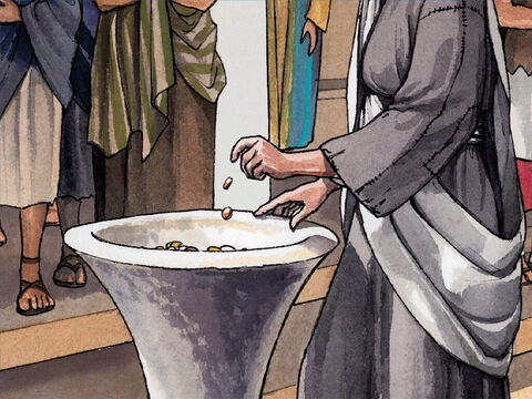 … put in two small copper coins, worth less than a penny. Jesus called His disciples and said to them, 'I tell you the truth, this poor widow has put more into the offering box than all the others. – Slide 4