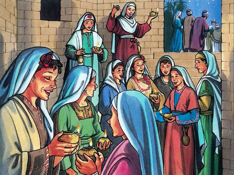 'At that time, the kingdom of heaven will be like ten virgins (bridesmaids) who took their lamps and went out to meet the bridegroom. – Slide 2