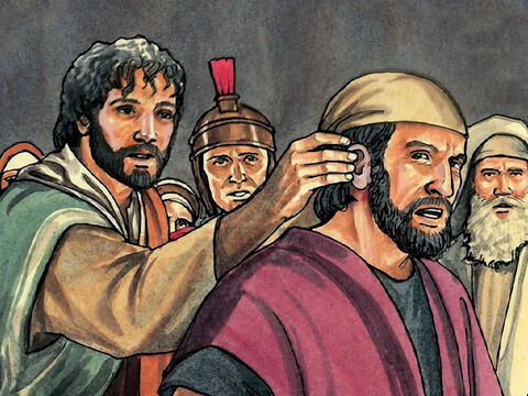 And He touched the man's ear and healed him. – Slide 16