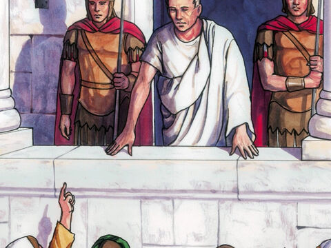 Pilate told them, 'Take Him yourselves and pass judgment on Him yourselves according to your own law.' – Slide 6