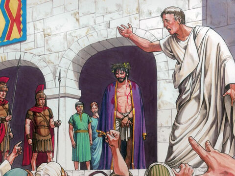 Pilate said, 'You take Him and crucify Him. Certainly I find no reason for an accusation against Him.' – Slide 4