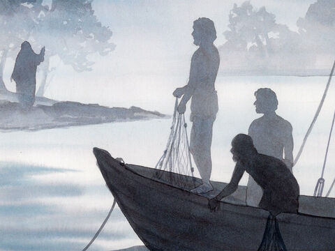 So Jesus said to them, 'Children, you don't have any fish, do you?'<br/>They replied, 'No.' He told them, 'Throw your net on the right side of the boat, and you will find some.' – Slide 4