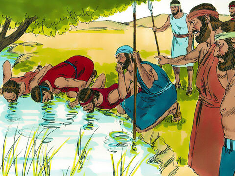 Then the Lord told Gideon, 'There are still too many! Bring them down to the spring.' At the spring, the Lord said, 'Divide the men into two groups. In one put all those who cup water in their hands and lap it up with their tongues like dogs. In the other group put all those who kneel down and drink with their mouths in the stream.'Only 300 of the men drank from their hands. God told Gideon to these 300 men would bring victory and the others should be sent home. They were now outnumbered 450:1. – Slide 4