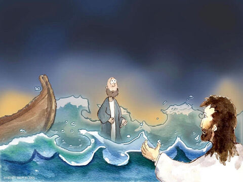 So Peter got out of the boat and began walking on the water toward Jesus. – Slide 10