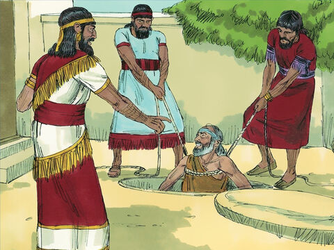 So they got the permission of King Zedekiah to deal with Jeremiah as they wanted. They took Jeremiah from his cell and lowered him by ropes into an empty cistern in the prison yard. There was no water in it, but there was a thick layer of mire at the bottom, and Jeremiah sank down into it. – Slide 8