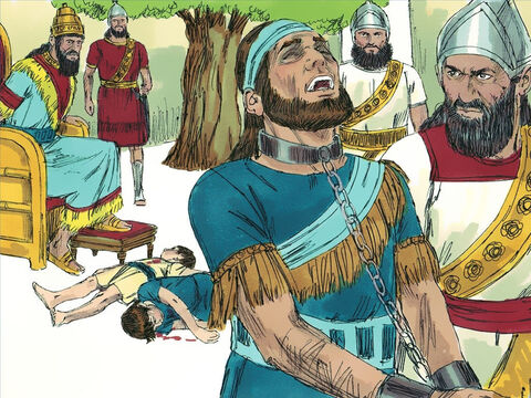 The cruel Babylonians made Zedekiah watch as they put his sons to death. Then they put out Zedekiah's eyes and led him off to Babylon in chains, a prisoner. – Slide 14