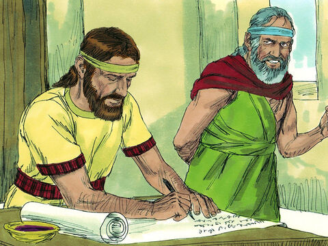 God told Jeremiah to write down all the prophecies He had given him over many years. A scribe called Baruch wrote down God's words on a scroll as Jeremiah dictated them to him. – Slide 11