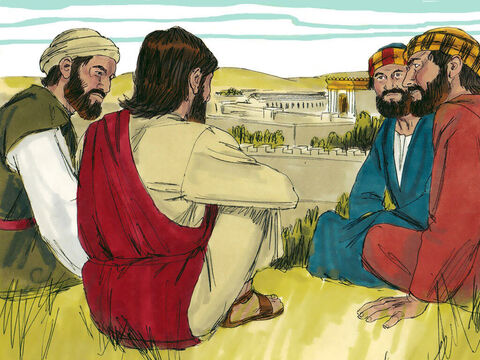 As Jesus was sitting on the Mount of Olives opposite the temple, Peter, James, John and Andrew asked, 'Tell us, when will these things happen? And what signs will there be that these things are about to take place?' – Slide 3