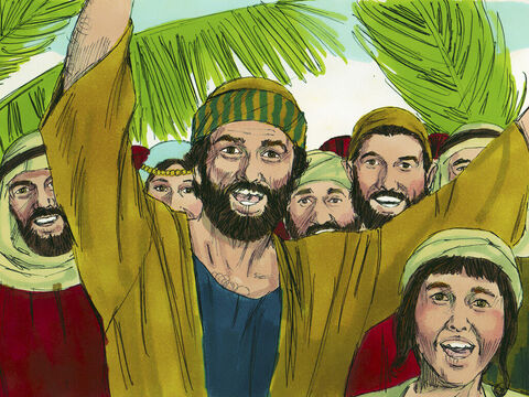 People ran ahead of Jesus shouting, 'Hosanna to the Son of David!' (Hosanna means 'Save'). Others shouted, 'Blessed is He who comes in the name of the Lord!' – Slide 8
