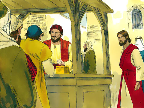 He saw a booth where tax was collected. Tax collectors were very unpopular with the local people as they worked for the Romans and often overcharged and cheated people out of money. The person at the booth had the Jewish name Levi and the Greek name Matthew. – Slide 2