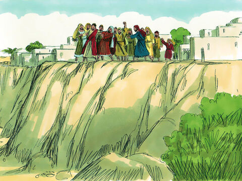Jesus was hounded to the edge of the cliff on which Nazareth was built. The angry mob intended to throw Him over the cliff to His death. – Slide 10