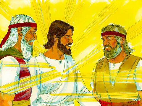 Two men, Moses and Elijah, appeared in glorious splendour, talking with Jesus. They talked about the things that were about to happen to Jesus to fulfill the scriptures. – Slide 5