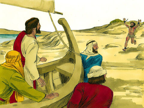 When Jesus and his disciples pulled their boat up on the shore. He rushed towards them. – Slide 5