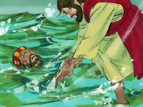 Jesus reached out his hand and caught Peter. 'You have so little faith,' Jesus told him. 'Why did you doubt?' Jesus lifted Peter into the boat and climbed aboard to join the disciples. – Slide 10