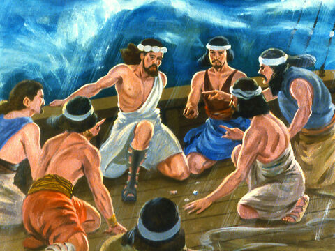And it just so happened that Jonah was shown to be the guilty one. The sailors demanded to know who he was and what he had done to upset God. – Slide 21