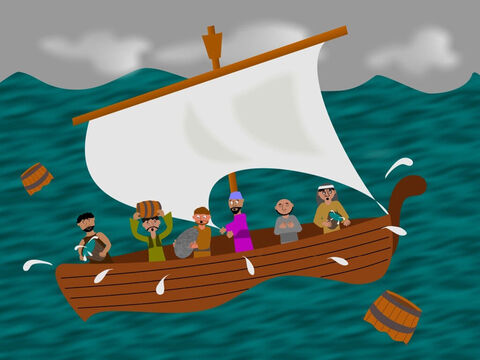 A great wind was blowing the ship around on the waves and it was about to be broken into pieces. The captain and his men were throwing things into the sea to try and stop the boat from sinking but it wasn't working. – Slide 4
