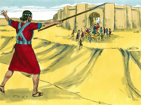 Then the Lordtold Joshua, 'Point the spear in your hand toward Ai, for I will hand the town over to you.' Joshua obeyed. – Slide 8
