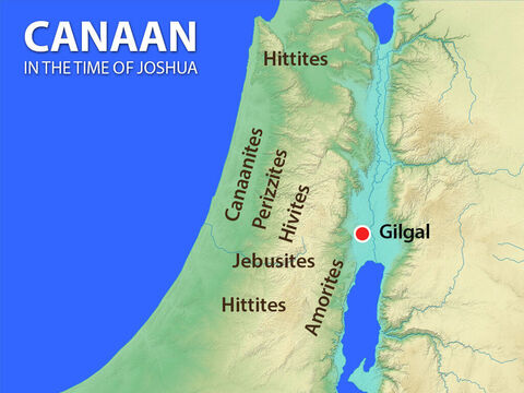 The kings of the Hittites, Amorites, Canaanites, Perizzites, Hivites, and Jebusites began planning how they could combine their armies to do battle with the Israelites. – Slide 2