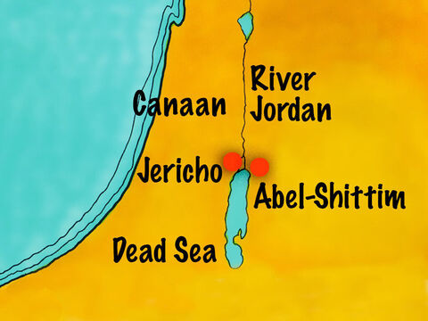 (Joshua 1) After Moses died, Joshua and the people camped at Abel-Shittim on the east bank of the River Jordan. – Slide 2